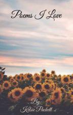 Poems I Love (6)  by Kelsie_Puckett
