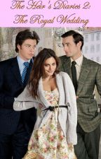 The Heir's Diaries 2: The Royal Wedding by AprilFillingim