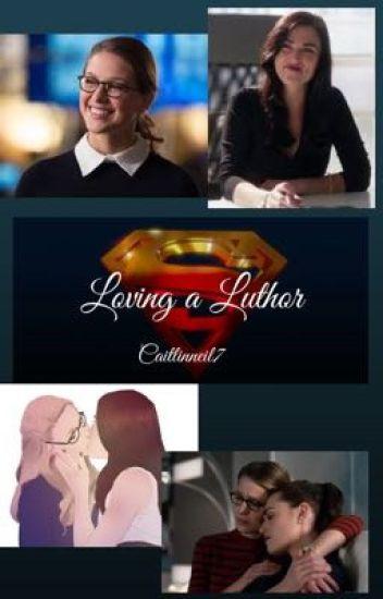 Loving A Luthor