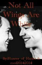 Not All Wings Are White by Hunter_of_Hades