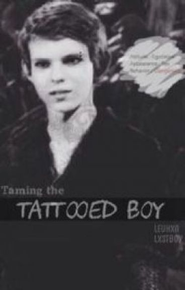 Taming the Tattooed Boy