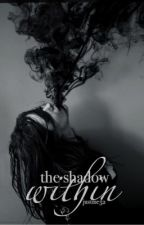 The Shadows Within 》Teen Wolf (Shadow Series #2) by JustMe52