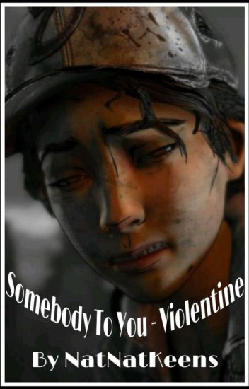Somebody To You - Violentine