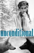 unconditional (BOOK #2) [TO BE PUBLISHED] by roxann_season