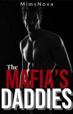 The Mafia's Daddies  by mimsNova