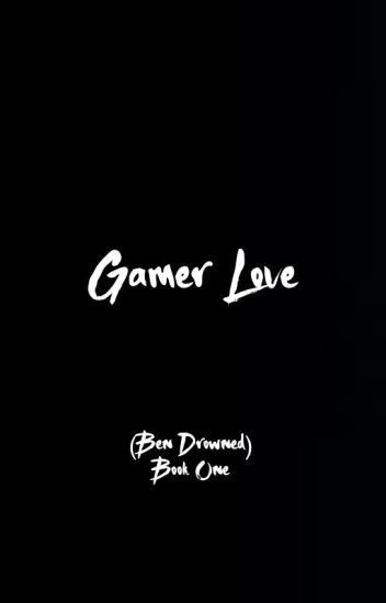 Gamer Love [COMPLETED]