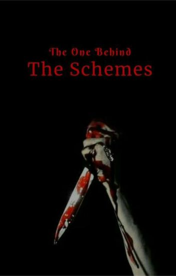 The One Behind the Schemes