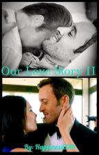 Our Love Story II by Happieness2001