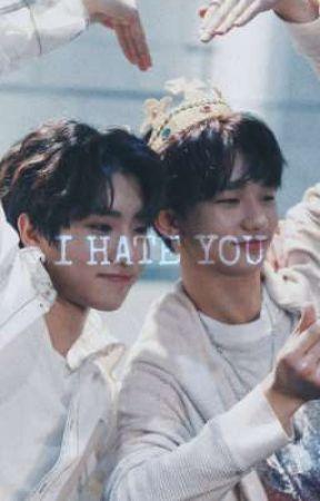 [I HATE YOU || HYUNSUNG]  by alecmlr