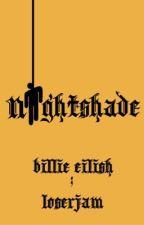 nightshade ; billie eilish  by loserjam