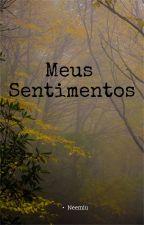 Meus sentimentos (Em construção) by Neemiu