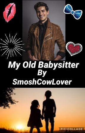 My Old Babysitter- A Anthony Padilla Fan-fiction by smoshcowlover