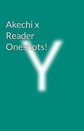 Akechi x Reader Oneshots! by Yas-Ro