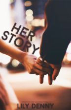 Her Story [complete] by eccentric-