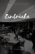 Einbrüche by storyofdie