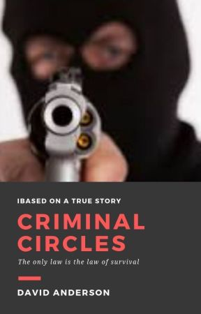 Criminal Circles by DavidEAnderson100