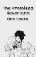 The Promised Neverland One Shots by oceantears1