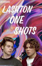 Lashton one shots by destruere