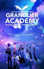 | GRANDEUR ACADEMY : School For The Worst Students | by ThisIsMe_Humans