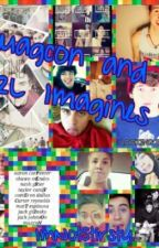 Magcon and O2L Imagines [Clean/ Dirty] by ImNotStirsty
