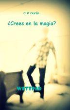 ¿Crees en la magia? by CRDuran
