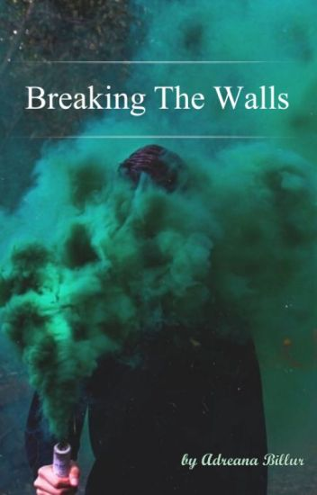 Breaking The Walls