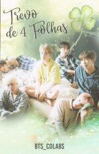 Trevo de Quatro Folhas • BTS by BTS_colabs