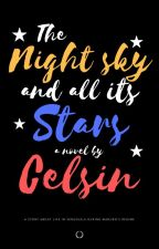 The Night Sky and All its Stars by celsin16