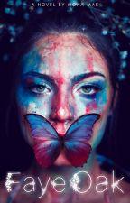 Faye Oak: Bloodlines by Mona-Mae