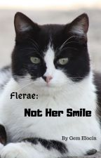 Flerae: Not Her Smile by Kiwisandwitchesmeow2