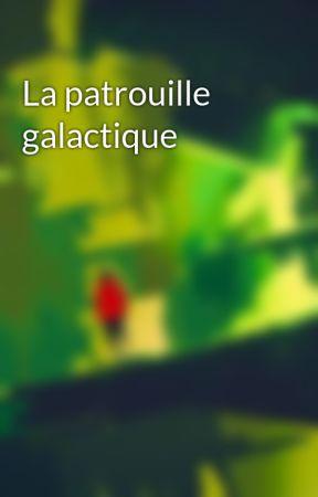 La patrouille galactique by JohannCardon0