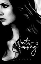 Winter is Coming | Game of Thrones by HinnyLove18
