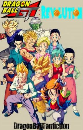 Dragon Ball GT: Revolution by DragonBallFanfiction