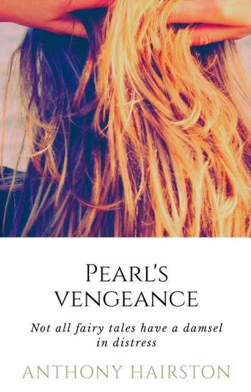 Pearl's revenge