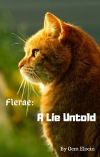 Flerae: A Lie Untold by Kiwisandwitchesmeow2