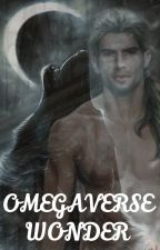 Omegaverse:  Wonder by Valymaumau