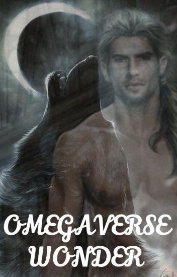 Omegaverse:  Wonder