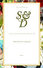 SnD(ON HOLD) by Vajrana
