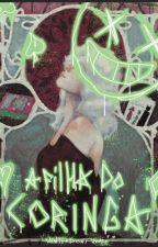 A Filha Do Coringa by WinterDontJudge