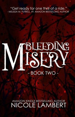 Bleeding Misery (Threatening Souls Series #2) by NicoleMLambert