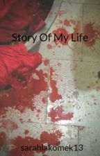 Story Of My Life by sarahlakomek13