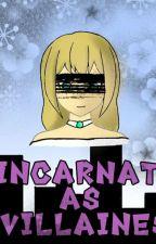 Reincarnated as a villainess?  (。ŏ_ŏ) by MidnightAU