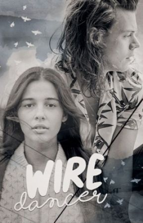 Wire Dancer | Harry Styles by shreddedhearts