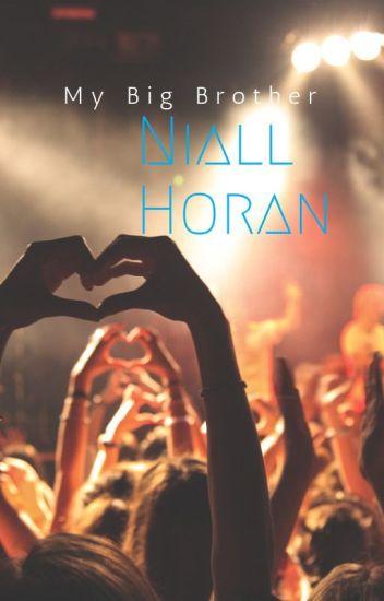 My Big Brother, Niall Horan