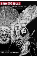 A FEW ODD SOULS  (A Weird Epic) by JohnFultz