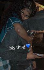 My Thug 💙  .  by MelaninMarah