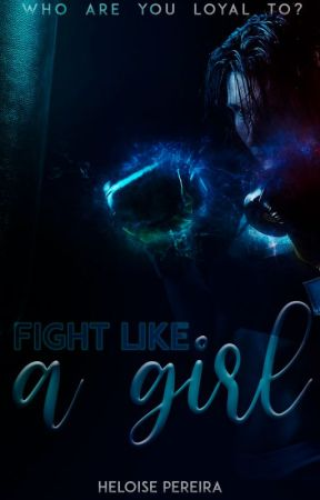 Fight like a girl by HeloisePS