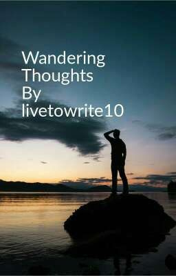 Wandering Thoughts|||Short Poems|||Thoughts - Precious ...