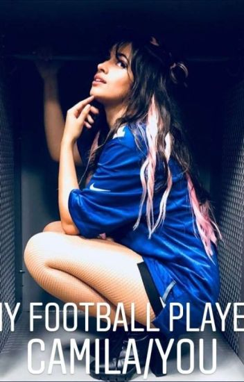 Football Player (Camila/You)