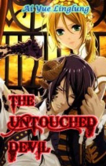 THE UNTOUCHED DEVIL